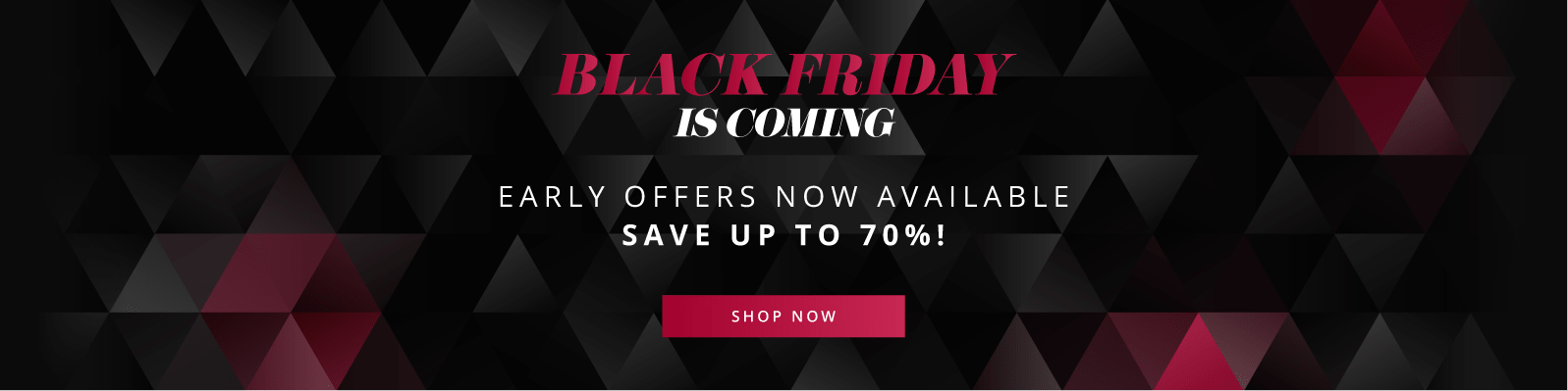 Black Friday is coming - Early offers now available - save up to 70%!
