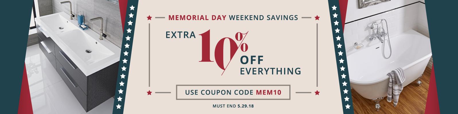 Extra 10% off everything - Use coupon code MEM10