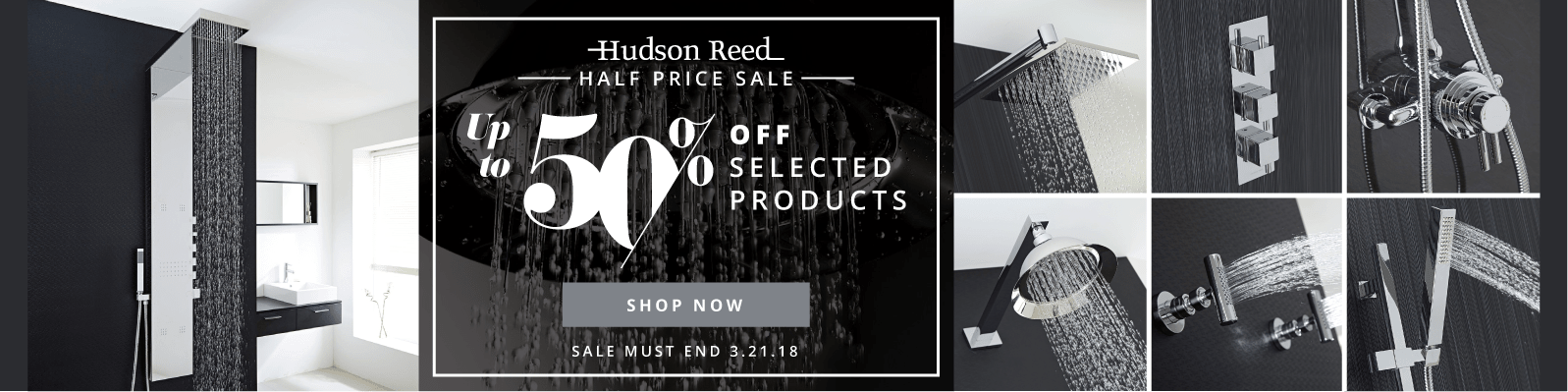 Hudson Reed Half Price Sale Up to 50% off selected products Sale Must End 3.21.18